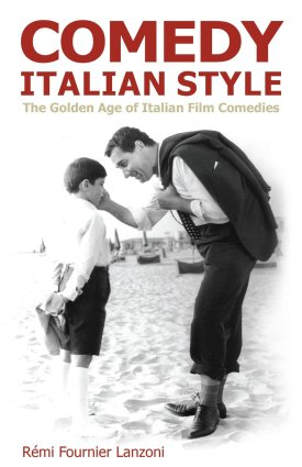 comedy italian style the golden age of italian film comedies